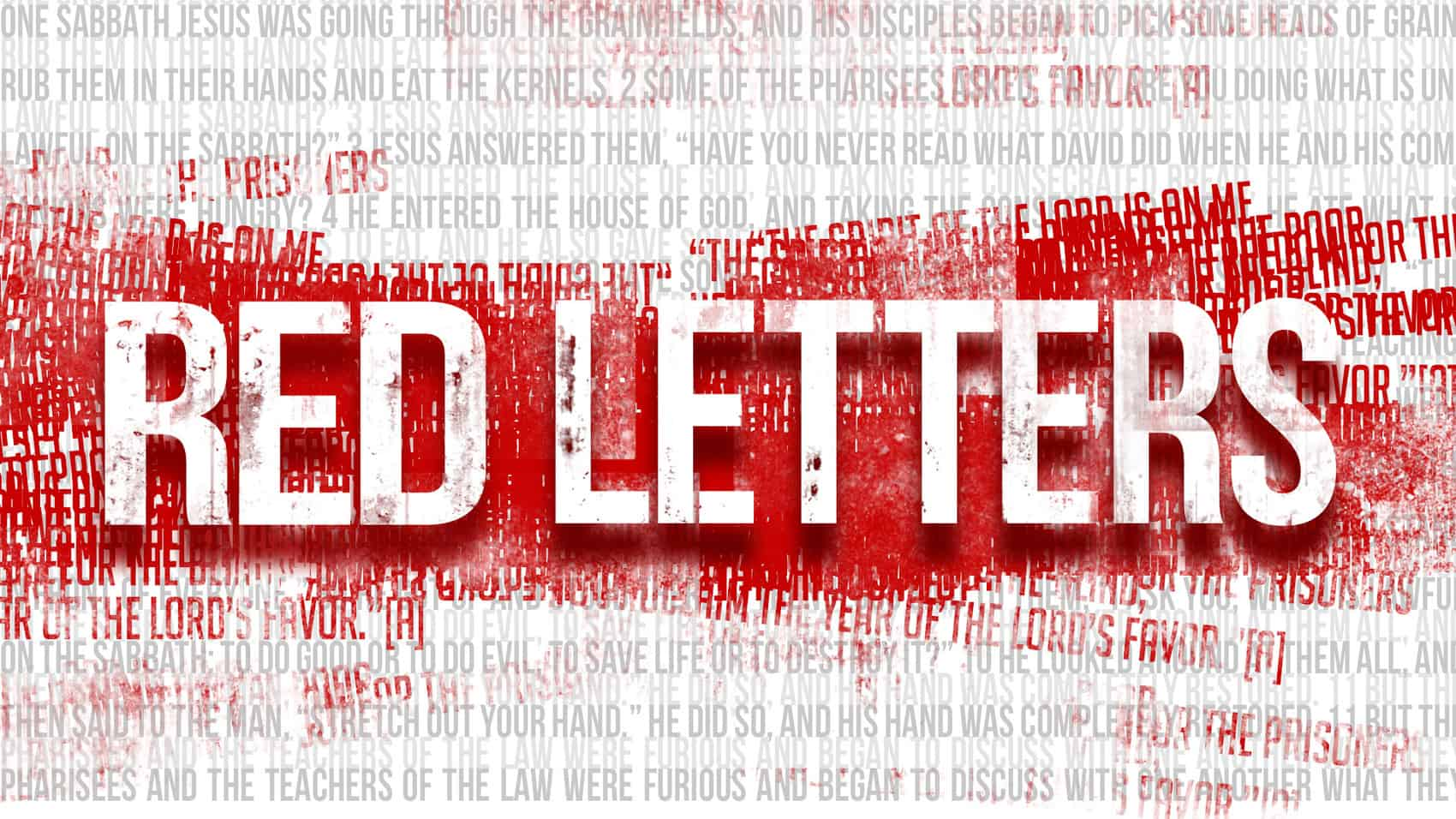 """Red Letters"" Part 5: Matthew 22:34-40"